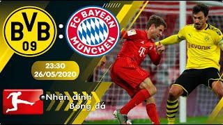 Nhận định, soi kèo Dortmund vs Bayern Munich 23h30 ngày 26/05 - vòng 28 - Bundesliga 2019/2020