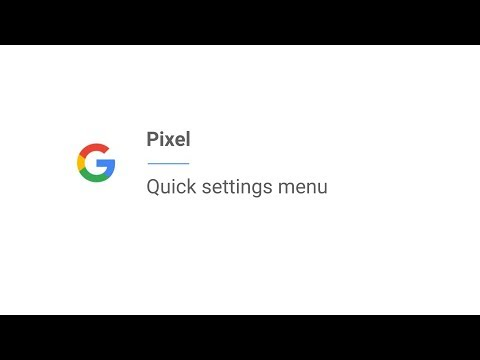 Pixel | Quick settings menu