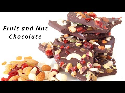 Fruit and Nut Chocolate - How to make Chocolate at Home - Homemade Chocolates