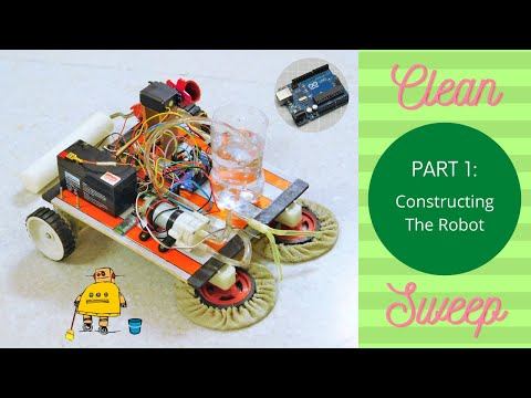 CleanSweep: The Floor Cleaning Robot- Part 1 | Constructing | DIY