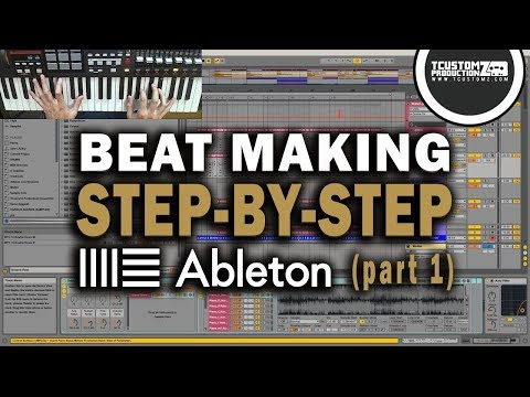 Making a Beat from Scratch in Ableton Live 9 (Step-by-Step) PART 1: Piano & Keys