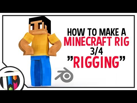 Blender Tutorial - How to make a Minecraft Rig - Rigging [3/4]