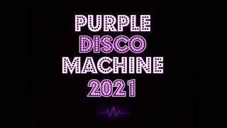 Purple Disco Machine 2021 💜 Best Tracks and Remixes #2 💜 🕺🏾💃🎧🏠