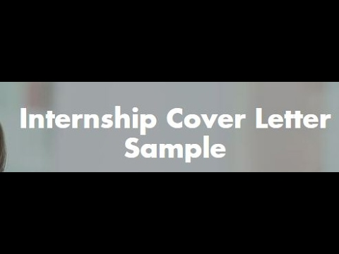 How to write internship cover letter??