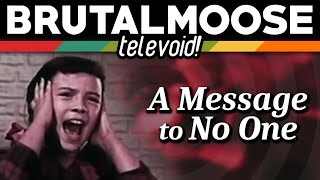 A Message to No One - Televoid!