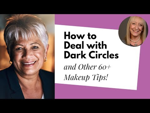 Makeup for Older Women: How to Deal with Eye Bags and Dark Circles