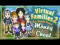 Virtual Families 2 (Money Cheat) | UPDATED! (OCT 2015) (PC)