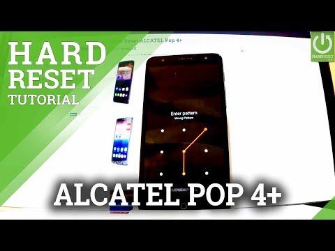 Hard Reset ALCATEL Pop 4+ - Bypass Lock Screen / Format / Skip Pattern