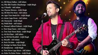 Best Of Arijit Singh And Atif Aslam Songs 2019 | NEW HINDI ROMANTIC LOVE SONGS | Bollywood SonGS