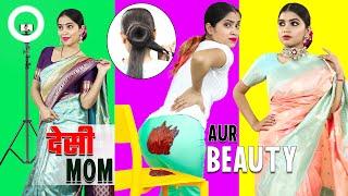 Desi Mom \u0026 Beauty - Episode 3 | Life Saving Hacks | Anaysa