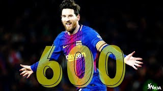 Lionel Messi - All 600 Career Goals (2004-2018) - HD