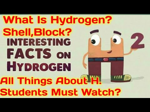 What Is Hydrogen?Shell,Block,Group & So Many Things & Facts About Hydrogen?Very Helpful For Students
