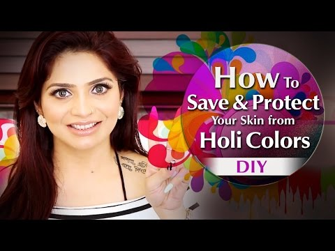 How to Save & Protect Your Skin from Wild Holi Colors | DIY TIPS TO SAVE SKIN THIS HOLI