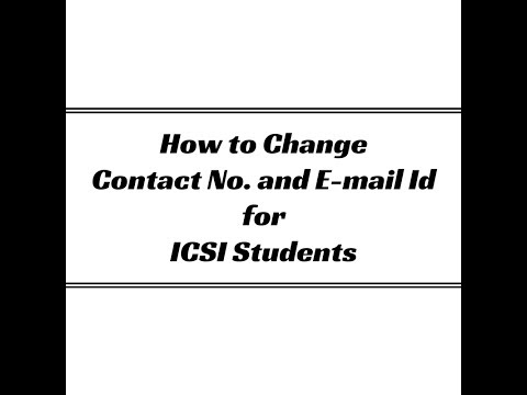 How to Change Contact No and E-mail Id for ICSI Students