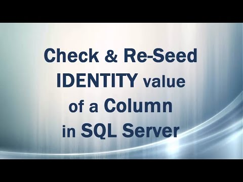 IDENTITY property (Part 2/3) Check and ReSeed IDENTITY value in SQL Server