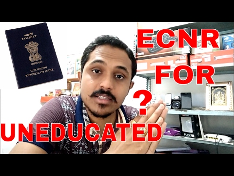 HOW TO GET ECNR PASSPORT IF YOU ARE UNEDUCATED? (HINDI 2017)