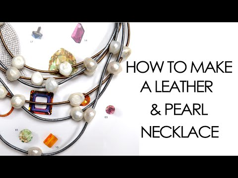 How to make a Leather & Pearl Necklace