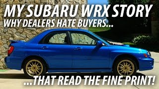 My Subaru WRX Story: Stand Up For Yourself at the Dealership!