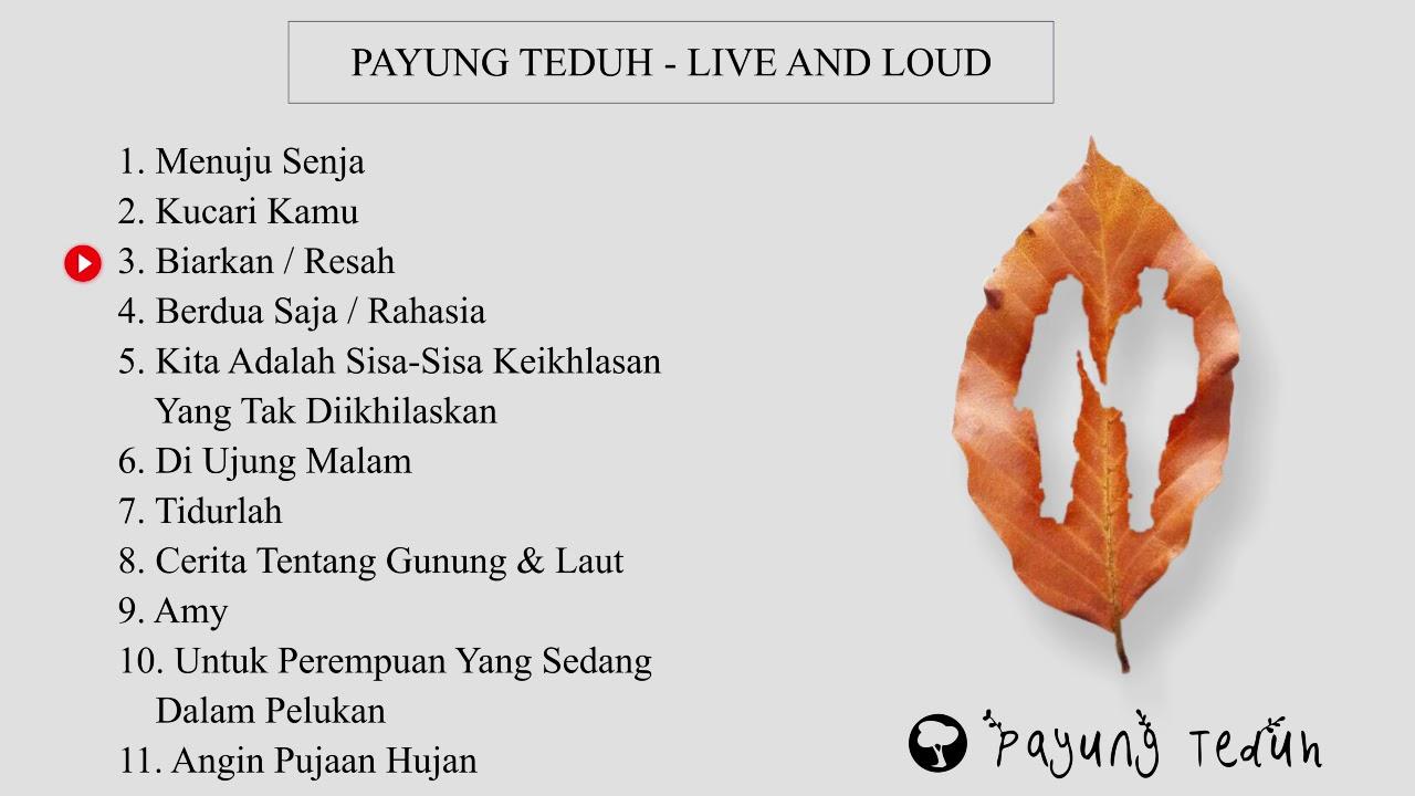 Download Payung Teduh - Live and Loud  Full Album Terbaik 2021 MP3 Gratis