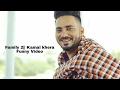 Family 2  | Kamal Khaira Feat Preet Hundal | Latest Punjabi Song 2017 |