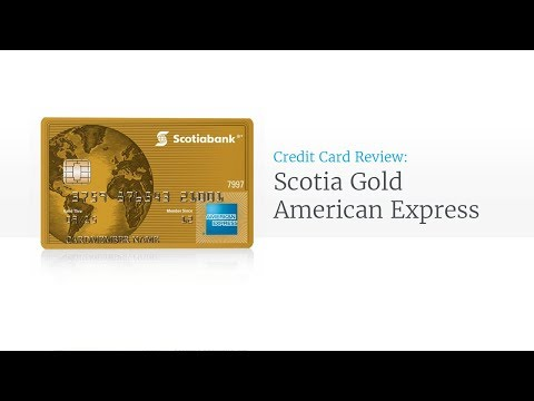 The Scotiabank Gold American Express Card Review