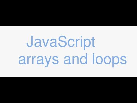 Javascript Tutorial For Beginners - Javascript Arrays & Loops