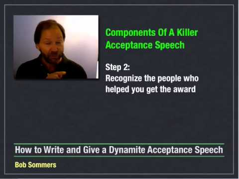 How to Write and Give an Acceptance Speech - 5 of 10