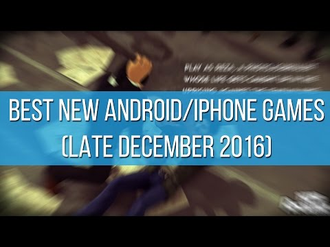 Best new Android and iPhone games (late December 2016)