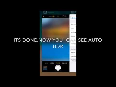 HOW TO DISABLE OR ENABLE AUTO HDR ON IPHONE 8 IOS 11
