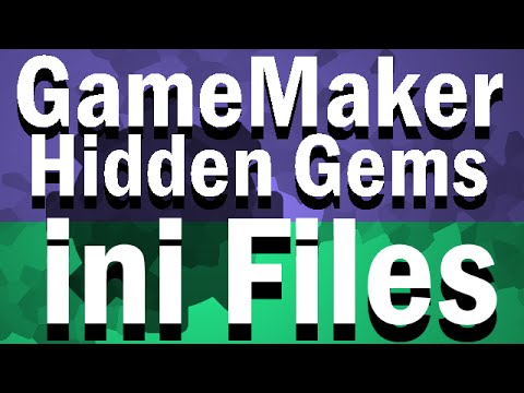 Hidden GameMaker Gems: ini Files