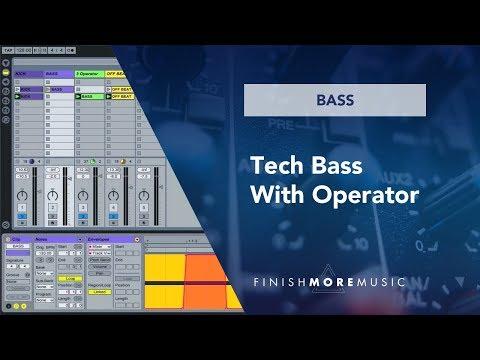 Ableton Operator - Tech House Bass Line Tutorial