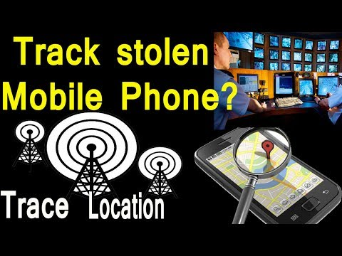 How to Track stolen Mobile Phone?Track Mobile Number location for free
