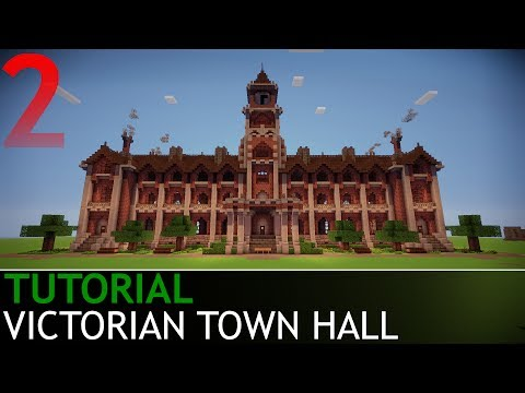 Minecraft - How to Build a Victorian Town Hall [Part 2/4]