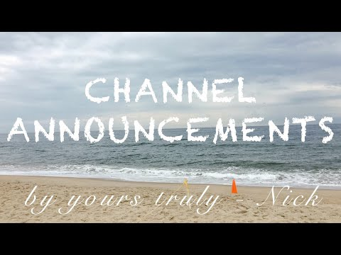 Good Things Come to Those Who Wait - Channel Announcement