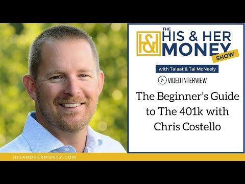 The Beginner's Guide to The 401k with Chris Costello