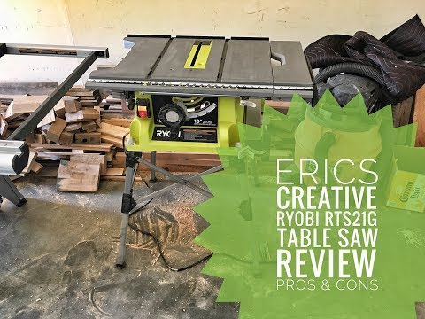 Eric's Creative  Ryobi Table Saw RTS21G Review Pro's And Con's