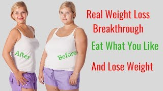 Eat Your Favorite Foods and Lose Weight - Diet to Lose Weight Fast