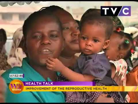 Health Talk:  Improvement Of The Reproductive Health | Wake Up Nigeria 11th April 2018