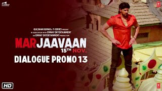 Marjaavaan (Dialogue Promo 13) | Riteish D, Sidharth M, Tara S | Milap Zaveri | 15 Nov