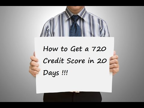 How to Get a 720 Credit Score in 20 Days