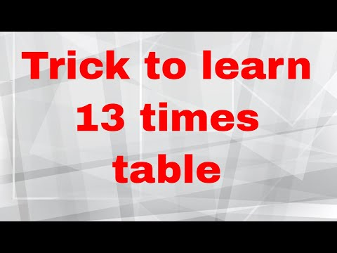 Easy way to learn 13 times table Part 1