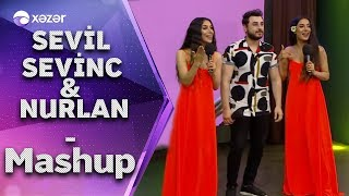 Sevil Sevinc & Nurlan Tehmezli - Mashup (5de5)