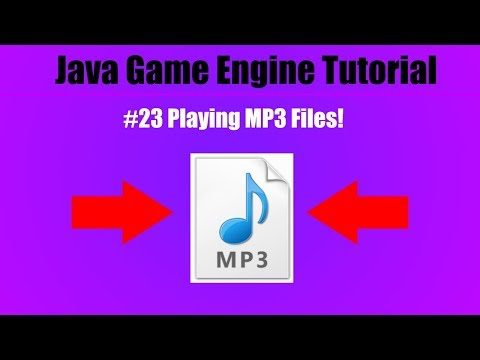 Java Game Engine Tutorial #23 Playing MP3 Files