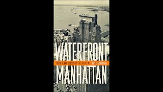 Kurt C. Schlichting Book Talk: Waterfront Manhattan