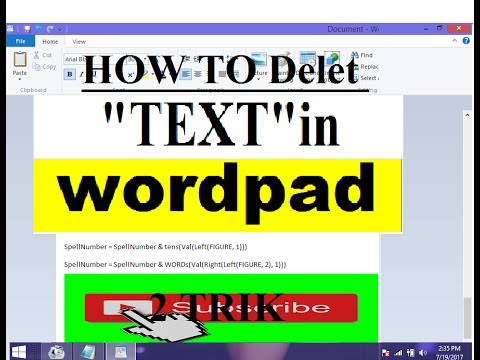 How to Delete TEXT in WORDPAD,Wordpad trick
