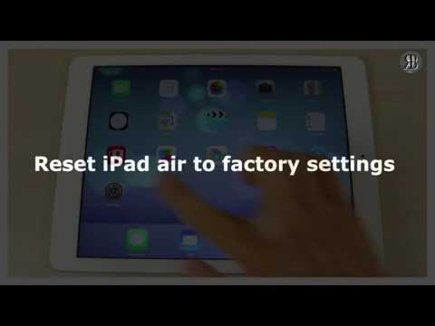 How To Factory Reset iPad Air