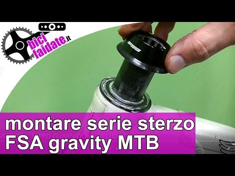 COME MONTARE SERIE STERZO FSA GRAVITY MTB