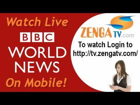 ZengaTV.com - Watch Live BBC World News TV on your Mobile - http://tv.zengatv.com/