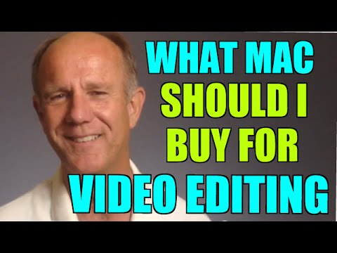 What Mac Should I Buy For Video Editing?