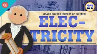 Download Electricity: Crash Course History of Science #27 Video